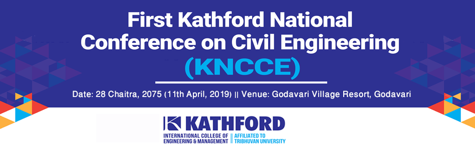 First Kathford National Conference on Civil Engineering 2075